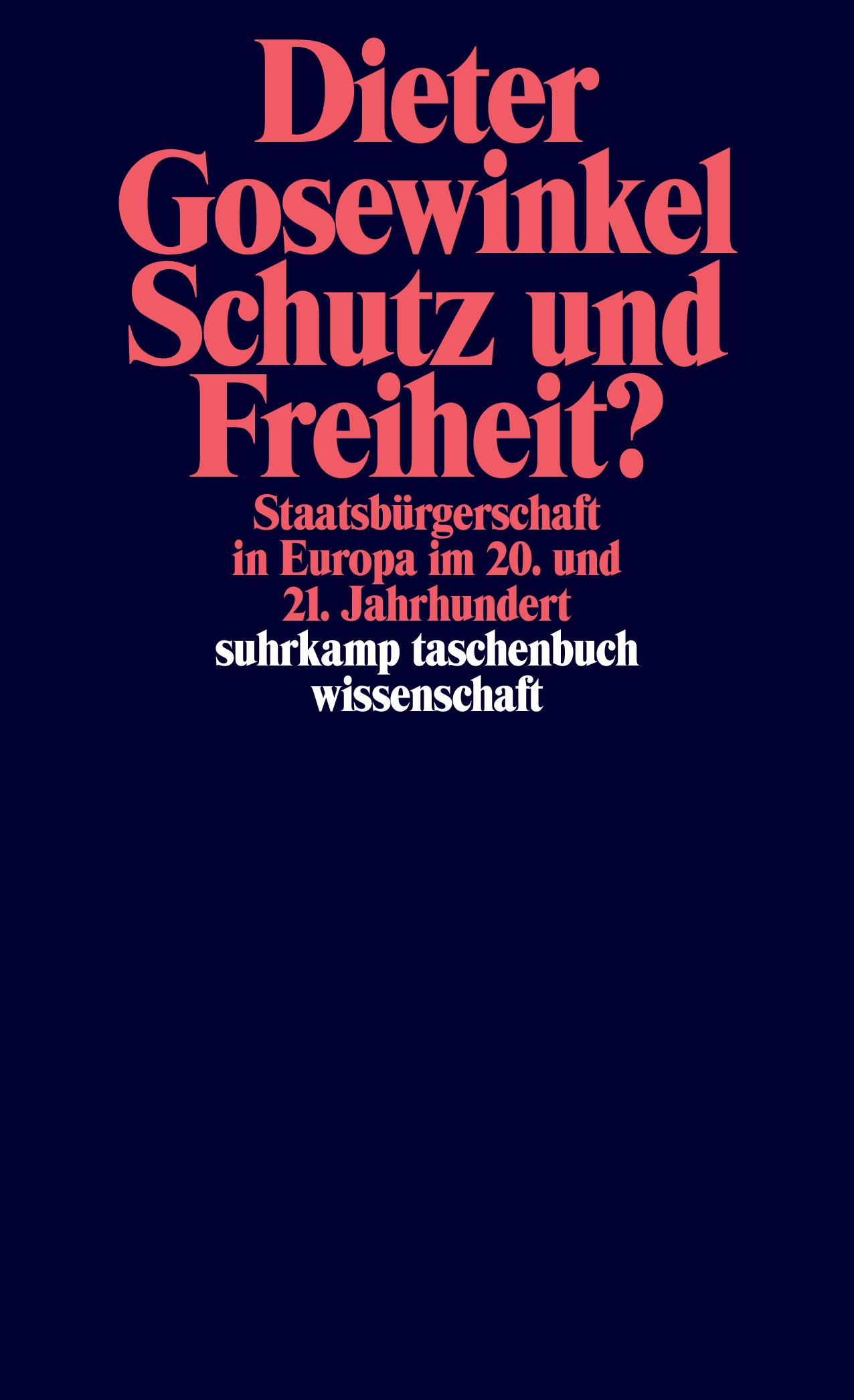 """Book Cover Gosewinkel """"Schutz und Freiheit?"""""""